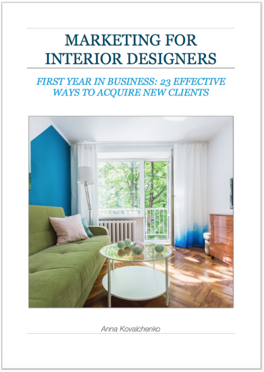 If You Need More Guidance On Crafting Your Marketing Campaign Check My EBook For Interior Designers Where I Highlight 23 Effective