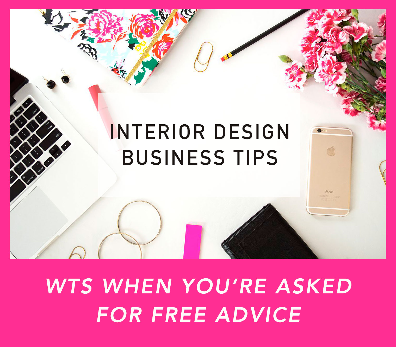 Interior Design Business Tips Wts When You 39 Re Asked For
